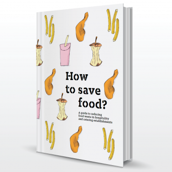 How to save food in hospitality and catering establishments